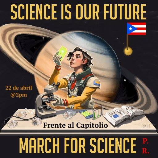<strong>Into the future.</strong> Goldman advises concerned citizens to pay attention to policy issues and continue to fight for the health and safety of our nation. Courtesy March for Science, Puerto Rico; Jillian Hopgood.